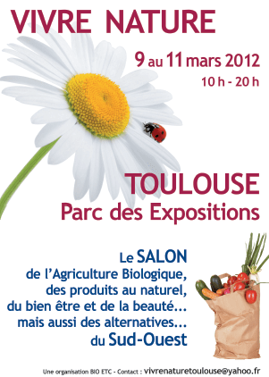 Le salon bio vivez nature toulouse for Salon bio toulouse